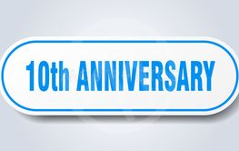 10th anniversary sign. 10th anniversary rounded blue...