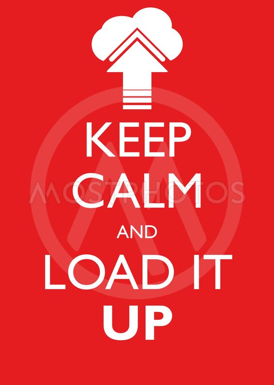 Poster Illustration Graphic Vector Keep Calm And Load It Up