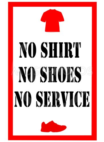 no shirt no shoes sign