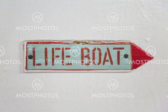 Life boat sign on vintage ship