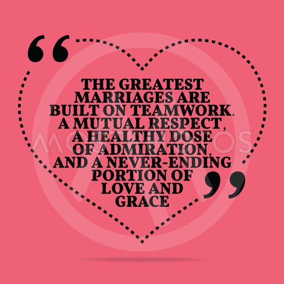 Inspirational love marriage quote. The greatest marriages...