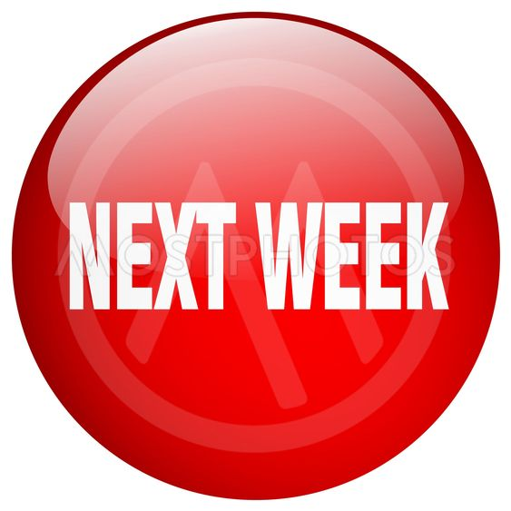 next week red round gel isolated push button