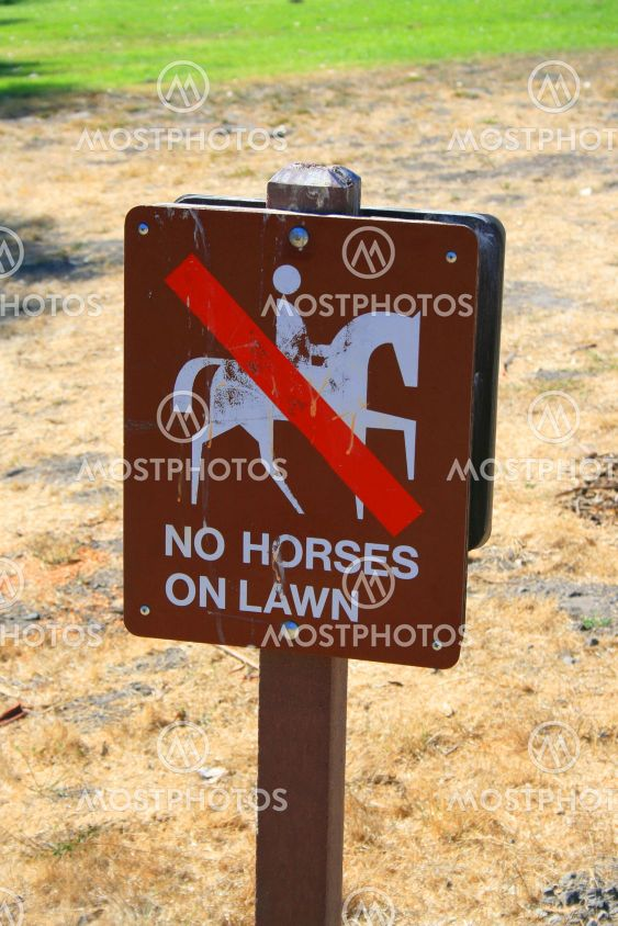 No Horses on Lawn Sign