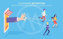 Customer Retention, Improving Client Loyalty