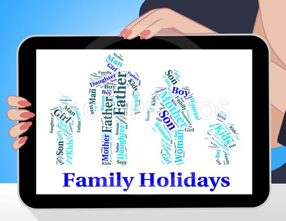 Family Holiday Represents Go On Leave And Families
